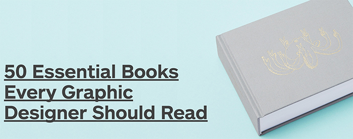 50 Essential Books For A Graphic Designer